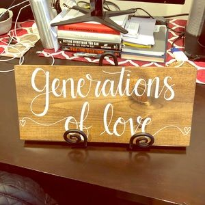 Other - Generations of Love Sign and Easel